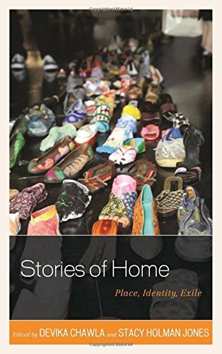 Stories of Home: Place, Identity, Exile