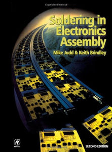 Soldering in Electronics Assembly, Second Edition