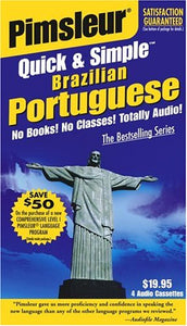 Portuguese (Brazilian), Q&S: Learn to Speak and Understand Brazilian Portuguese with Pimsleur Language Programs (Pimsleur Quick and Simple)