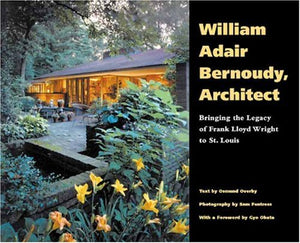 William Adair Bernoudy Architect: Bringing the Legacy of Frank Lloyd Wright to St. Louis