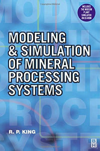 Modeling and Simulation of Mineral Processing Systems