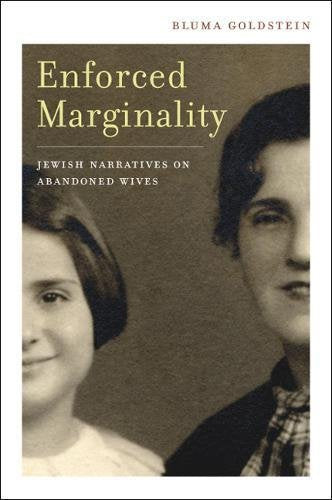 Enforced Marginality: Jewish Narratives On Abandoned Wives