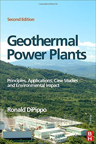 Geothermal Power Plants, Second Edition: Principles, Applications, Case Studies and Environmental Impact