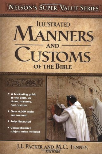 Manners and Customs of the Bible (Super Value Series)