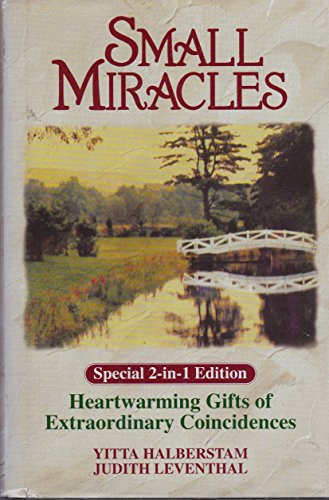 Small Miracles: A 2-in-1 edition of Heartwarming Gifts of Extraordinary Coincidences