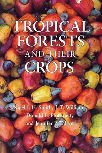 Tropical Forests and Their Crops (Comstock Book)
