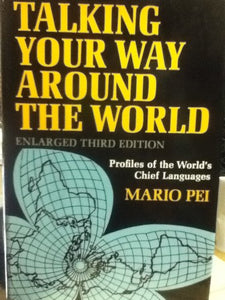 Talking Your Way Around the World (English and Multilingual Edition)