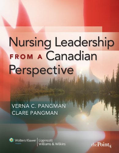 Nursing Leadership from a Canadian Perspective