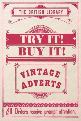 Try It! Buy It!: Vintage Adverts