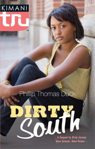 Dirty South (Kimani TRU)
