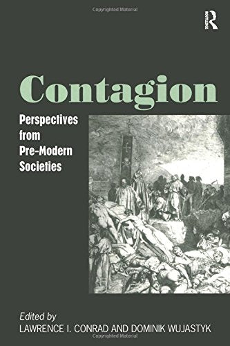 Contagion: Perspectives from Pre-Modern Societies