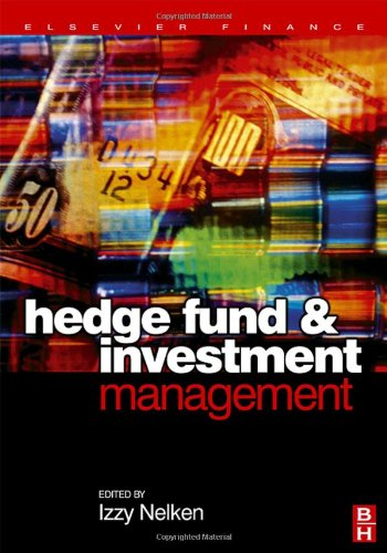 Hedge Fund Investment Management (Elsevier Finance)