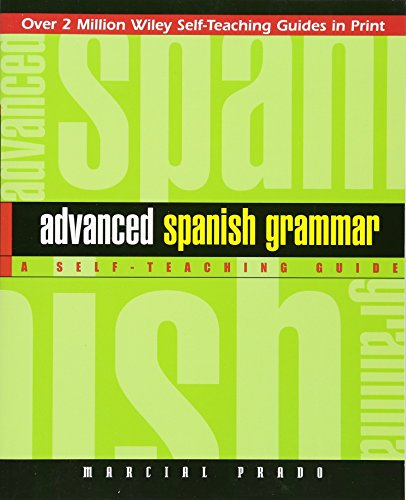 Advanced Spanish Grammar: A Self-Teaching Guide, Second Edition