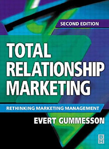Total Relationship Marketing, Second Edition