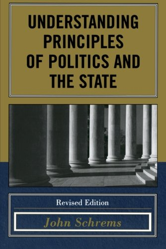 Understanding Principles of Politics and the State