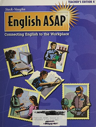 English ASAP: TE Edition , level 4, connecting English to the Workplace