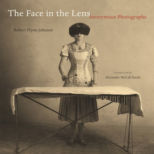 The Face In The Lens: Anonymous Photographs