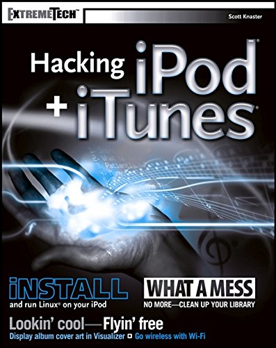 Hacking iPod and iTunes (ExtremeTech)