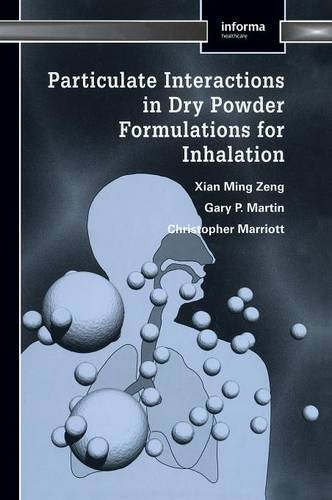 Particulate Interactions in Dry Powder Formulation for Inhalation (Pharmaceutical Science)