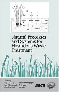Natural Processes and Systems for Hazardous Waste Treatment