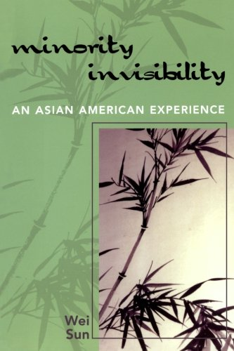 Minority Invisibility: An Asian American Experience