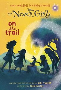 Never Girls #10: On the Trail (Disney: The Never Girls)