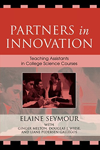 Partners in Innovation: Teaching Assistants in College Science Courses