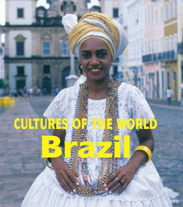 Brazil (Cultures of the World, Second)