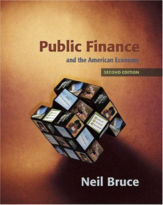 Public Finance And The American Economy (2Nd Edition)