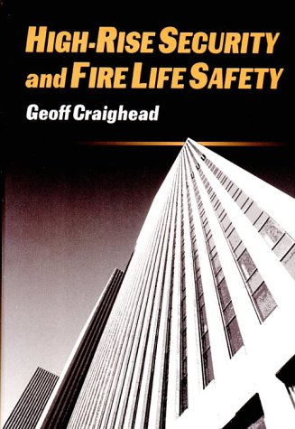 High Rise Security and Fire Life Safety
