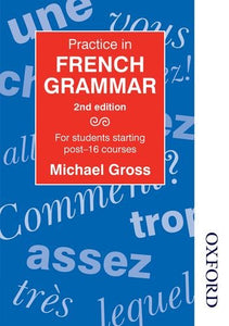 Practice in French Grammar - Second Edition (Caribbean Examinations Council)