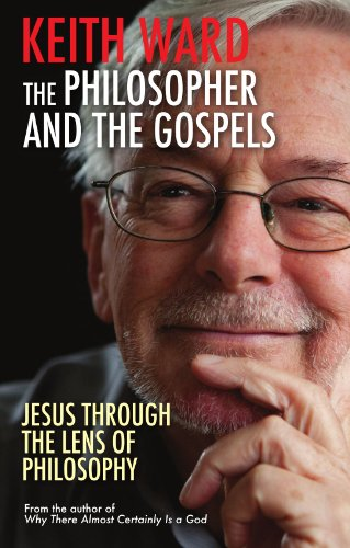 The Philosopher and the Gospels: Jesus Through the Lens of Philosophy
