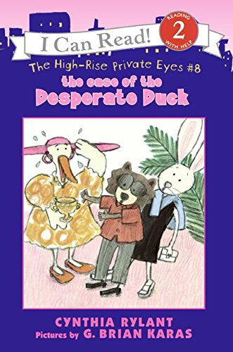 The High-Rise Private Eyes #8: The Case of the Desperate Duck (I Can Read Level 2)