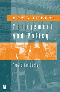 Bomb Threat Management and Policy
