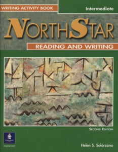 Northstar Reading And Writing, Intermediate Writing Activity Book