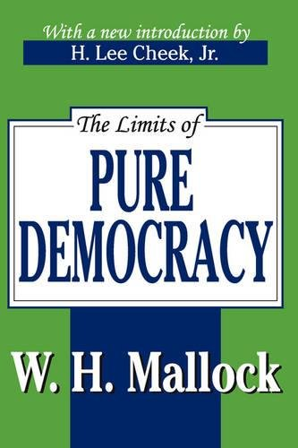 The Limits of Pure Democracy (Library of Conservative Thought)