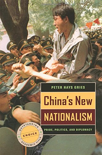 China'S New Nationalism: Pride, Politics, And Diplomacy