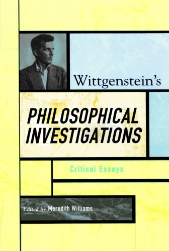 Wittgenstein's Philosophical Investigations: Critical Essays (Critical Essays on the Classics Series)