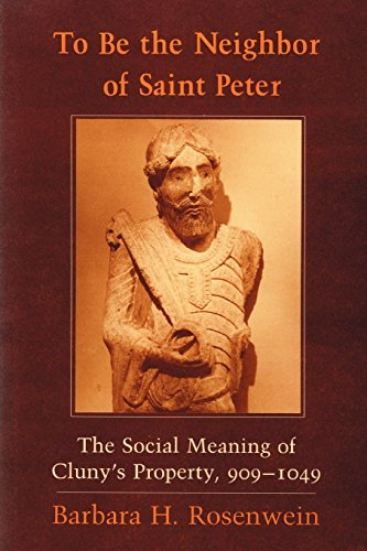 To Be the Neighbor of Saint Peter: The Social Meaning of Cluny's Property, 9091049