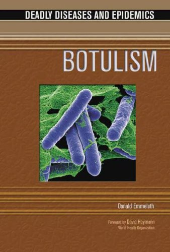 Botulism (Deadly Diseases and Epidemics)