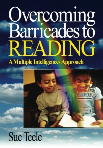 Overcoming Barricades to Reading: A Multiple Intelligences Approach