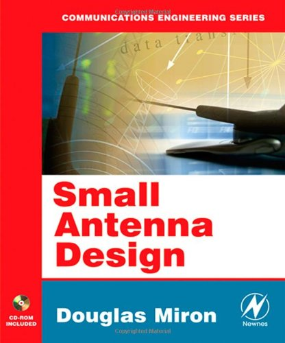 Small Antenna Design (Communications Engineering (Paperback))