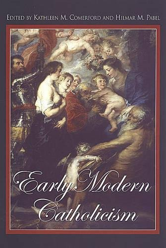 Early Modern Catholicism: Essays in Honour of John W. O'Malley, S.J.