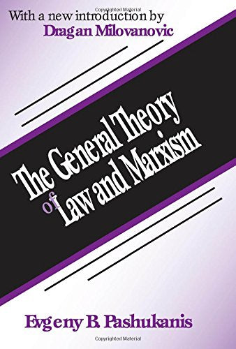 The General Theory of Law and Marxism (Law & Society)