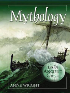 Mythology (Inside Ancient Greece)