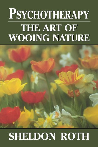 Psychotherapy: The Art of Wooing Nature