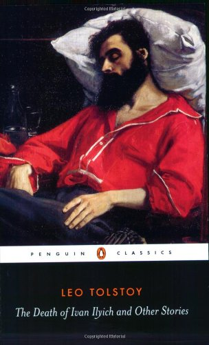 The Death of Ivan Ilych and Other Stories (Penguin Classics)