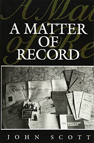 A Matter of Record: Documentary Sources in Social Research