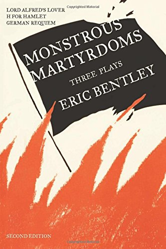 Monstrous Martyrdoms: Three Plays