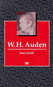 W.H. Auden (Writers and their Work)